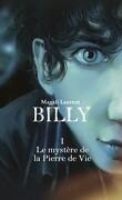 Billy, Tome 1 : Le mystère de la Pierre de Vie