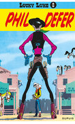 Lucky Luke, Tome 8 : Lucky Luke et Phil Defer