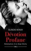 Rédemption d'un Ange Déchu, tome 2 : Dévotion Profane