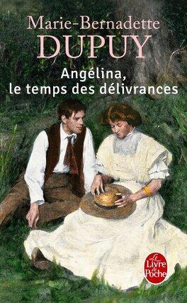 Couverture du livre : Angélina, Tome 2 : Le temps des délivrances