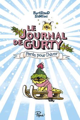 Couverture du livre : Le Journal de Gurty, Tome 2 : Parée pour l'hiver