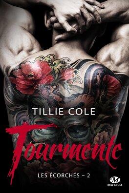 Les Écorchés, Tome 2 : Tourmente - Livre de Tillie Cole