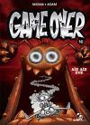 Game Over, Tome 16 : Aïe, aïe, eye