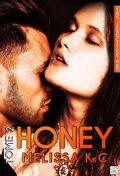 Honey, tome 2