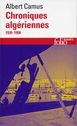 Actuelles III - Chroniques algériennes : 1939-1958