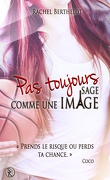 Creativ'Things, Tome 3 : Pas toujours sage comme une image