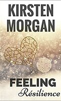 Feeling, Tome 2 : Résilience