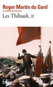 Les Thibault, tome 2/3 : La Mort du père - L'Eté 1914