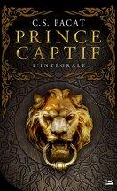 Prince captif, Intégrale