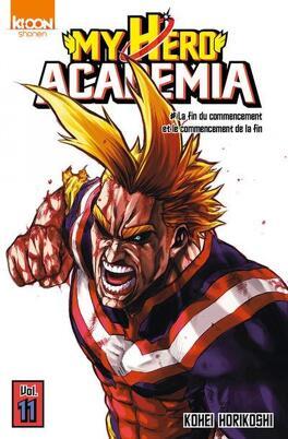 Couverture du livre : My Hero Academia, Tome 11 : La fin du commencement et le commencement de la fin