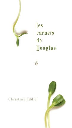 Couverture du livre : Les Carnets de Douglas
