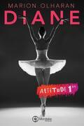 Attitude, Tome 1 : Diane