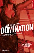 Les Insurgés, Tome 3 : Domination
