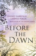 The Ending series, Tome 4 : Before the Dawn