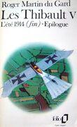 Les Thibault, tome 5/5 : L'Été 1914 (fin) - Épilogue