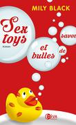 Sextoys et Bulles de Savon