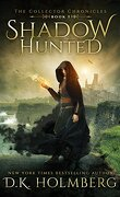 The Collector Chronicles, Tome 1: Shadow Hunted