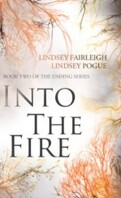 The Ending series, Tome 2 : Into the Fire