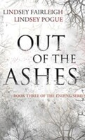 The Ending series, Tome 3 : Out of the Ashes