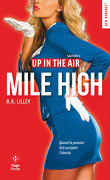 Up in the air, Tome 2 : Mile High