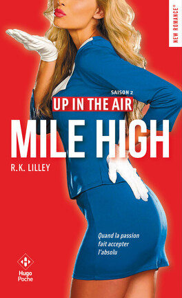 Couverture du livre : Up in the air, Tome 2 : Mile High