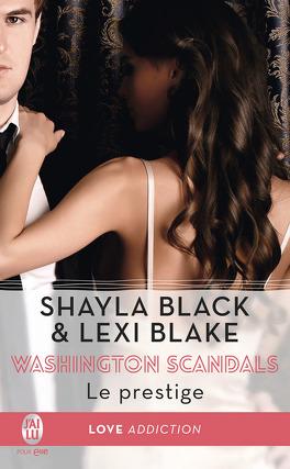 Couverture du livre : Washington Scandals, Tome 2 : Le prestige
