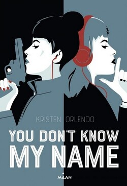 Couverture de You don't know my name Tome 1