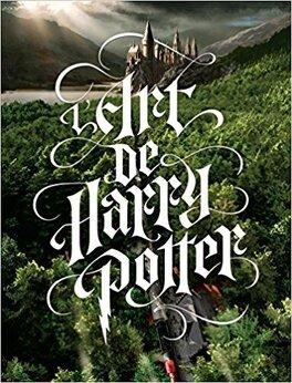 Couverture du livre : L'art de Harry Potter