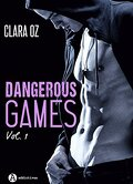 Dangerous Games, tome 1