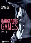 Dangerous Games, tome 2