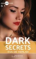 Dark Secrets, Saison 1