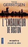 Rizzoli & Isles, Tome 7 : L'Embaumeur de Boston