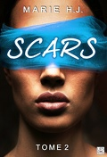 Scars, Tome 2