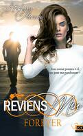 Forever, Tome 2 : Reviens-moi
