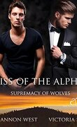 Supremacy of Wolves, Tome 2 : Kiss of the Alpha