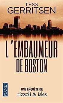 Couverture du livre : Rizzoli & Isles, Tome 7 : L'Embaumeur de Boston