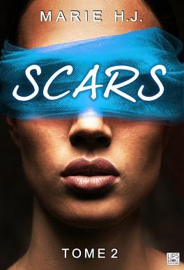 Couverture du livre : Scars, Tome 2