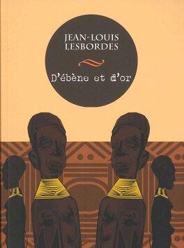 Couverture du livre : D'ébène et d'or