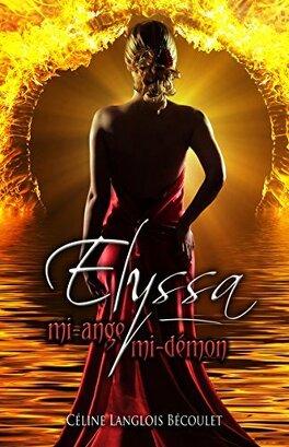 Couverture du livre : Elyssa, mi-ange, mi-démon