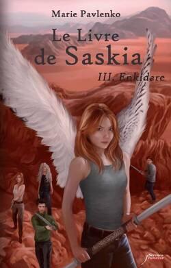 Couverture de Le Livre de Saskia, Tome 3 : Enkidare