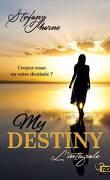 My Destiny : L'intégrale