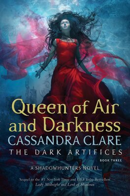 Couverture du livre : The Mortal Instruments - Renaissance, Tome 3 : Queen of Air and Darkness